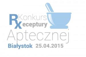 Białystok: Konkurs Receptury Aptecznej dla młodych farmaceutów