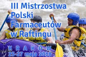 III Mistrzostw Polski Farmaceutów w Raftingu