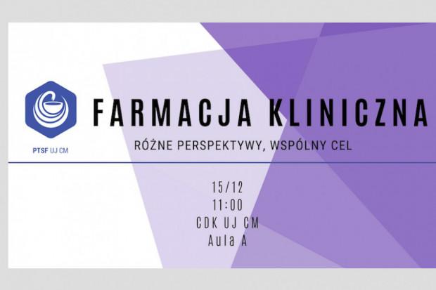 """Kraków: konferencja """"Farmacja Kliniczna: różne perspektywy, wspólny cel"""""""
