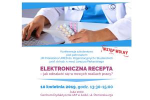 Łódź: konferencja dot. e-recepty. Tym razem dla lekarzy