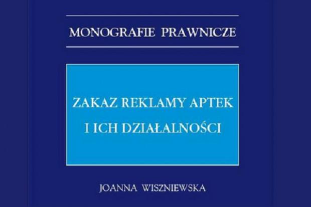 Monografia poświęcona zakazowi reklamy aptek