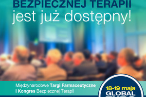 Warsaw Pharmacy Show - Zobacz bogatą ofertę wykładów i kursów na Kongresie Bezpiecznej Terapii. Program już dostępny!