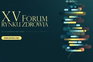 XV Forum Rynku Zdrowia już za kilka dni