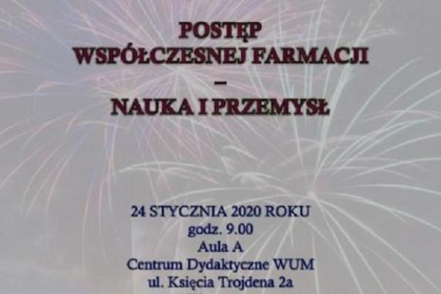 """Warszawa: """"Postęp współczesnej farmacji – nauka i przemysł"""""""