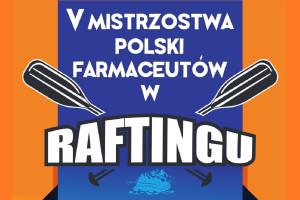 Rafting: zaproszenie na zawody farmaceutów