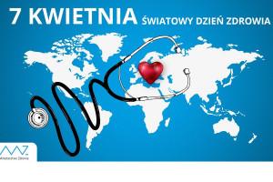 7 kwietnia: Światowy Dzień Zdrowia. Podziękowania od ministra