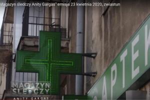 Magazyn śledczy Anity Gargas: wojna o apteki
