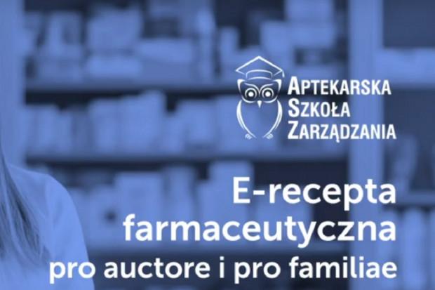 E-recepta farmaceutyczna pro auctore i pro familiae