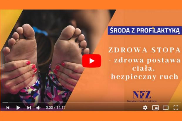 Akademia NFZ. Środa z Profilaktyką - zdrowa stopa