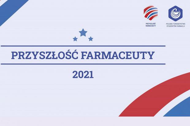 Projekt PTSF: Przyszłość Farmaceuty 2021