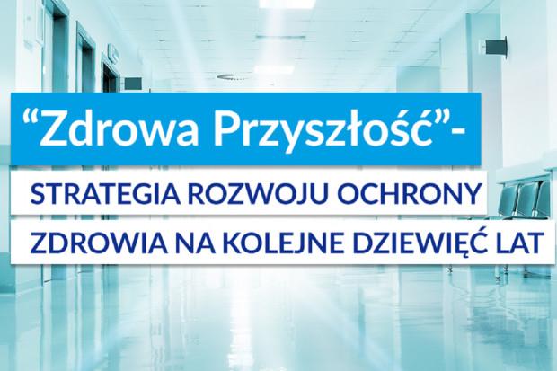 Polski Ład w zdrowiu, czyli strategia rozwoju systemu do 2030 roku